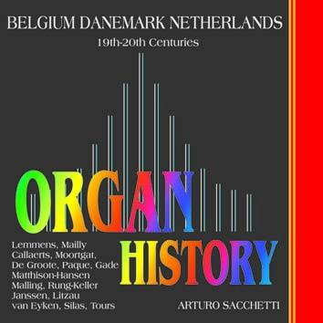 Organ History, Belgium, Denmark, Netherlands (19th-20th Centuries)