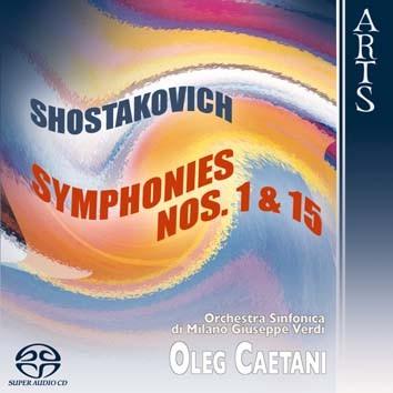 Shostakovich: Symphonies No. 1, Op. 10 & No. 15, Op. 141