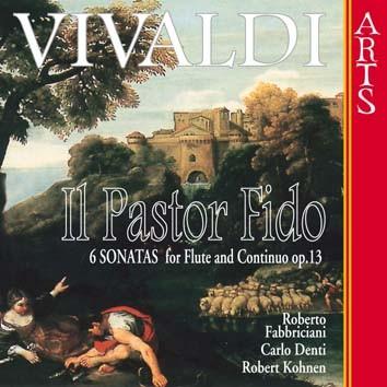 Vivaldi: Il Pastor Fido, 6 Sonatas For Flute And Continuo, Op. 13