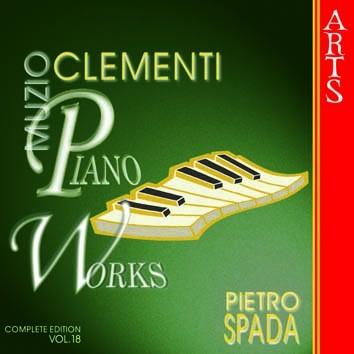 Clementi: Piano Works, Vol. 18
