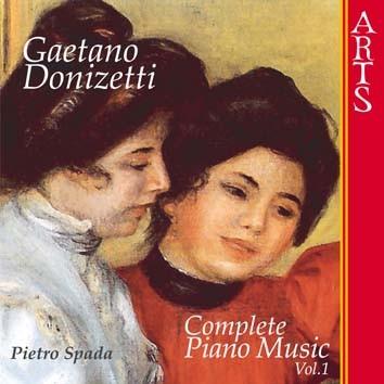 Donizetti: Complete Piano Music, Vol. 1