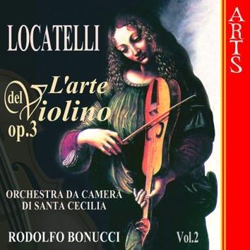 Locatelli: L'arte del Violino, Op. 3, Vol. 2