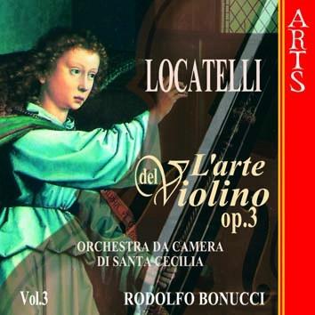 Locatelli: L'arte del Violino, Op. 3, Vol. 3