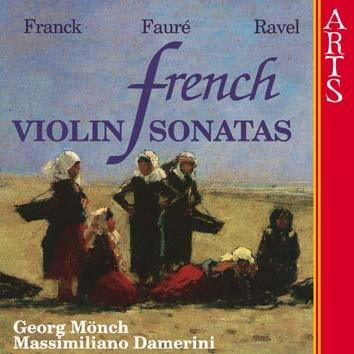 Franck, Fauré & Ravel: French Violin Sonatas