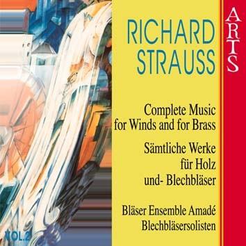 Strauss: Sämtliche Werke für Holz- und Blechbläser, Vol. 2