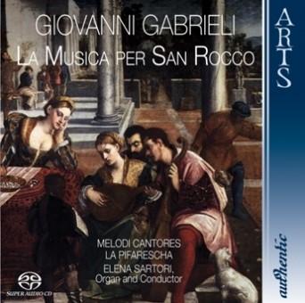 Gabrieli & Barbarino: La Musica per San Rocco