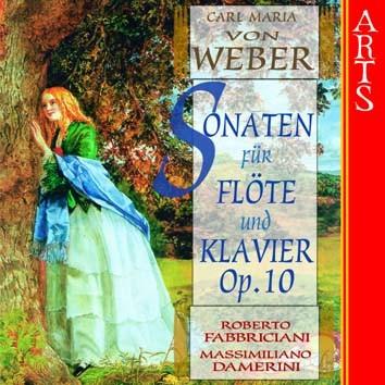 Weber: Sonaten für Flöte und Klavier, Op. 10, Nos. 1 - 6