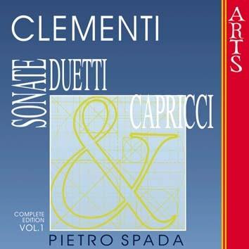 Clementi: Sonate, Duetti & Capricci, Vol. 1