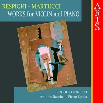 Respighi & Martucci: Works For Violin And Piano