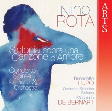 Rota: Sinfonia sopra una Canzone d'Amore & Concerto-Soirée For Piano And Orchestra