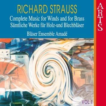 Strauss: Sämtliche Werke für Holz- und Blechbläser, Vol. 1