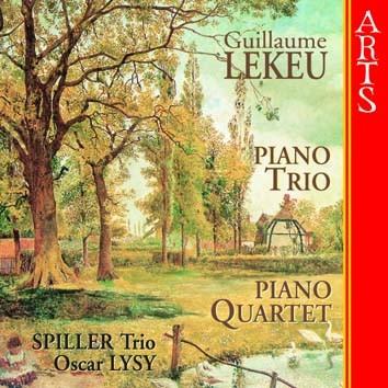 Lekeu: Piano Trio in C Minor & Piano Quartet, unfinished
