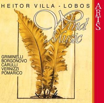 Villa-Lobos: Wind Music