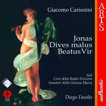 "Carissimi: Jonas ""Historia Jonae"", Beatus Vir & Dives Malus ""Historia divitis"""