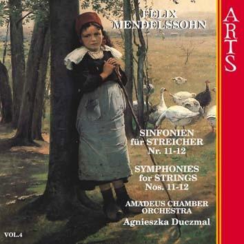 Mendelssohn: Symphonies For Strings Nos. 11-12, Vol. 4