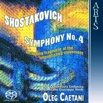 Shostakovich: Symphony No. 4, Op. 43, including Fragments of the Unpublished Movement