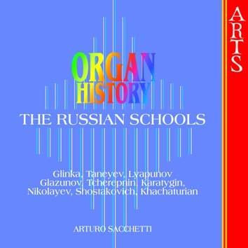 Organ History: The Russian Schools