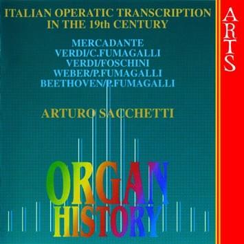 Organ History: Italian Operatic Transcription In The 19th Century