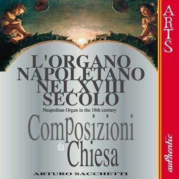 L'Organo Napoletano, Nel XVIII Secolo, Vol. 1