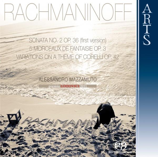 Rachmaninoff: Sonata No. 2 Op. 36 (First Version, 1913), 5 Morceaux de Fantaisie Op. 3 & Variations